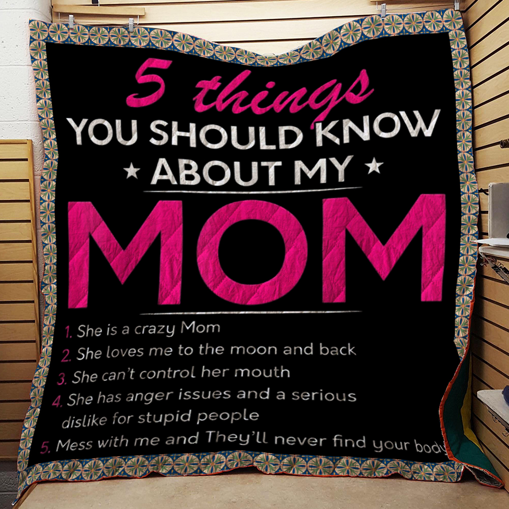 5 Things You Should Know About My Mom Quilt