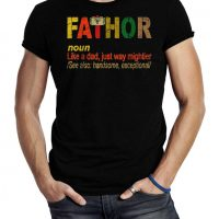 Fa-Thor Like Dad Just Way Mightier Hero T Shirts