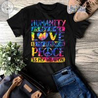 Humanity My Race Love My Religion Peace My Weapon Hippie