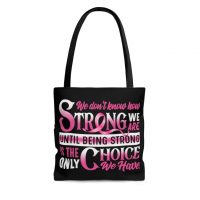 We Dont Know How Strong We Are All Over Print Tote Bag  Shoulder Bag  Reusable Grocery