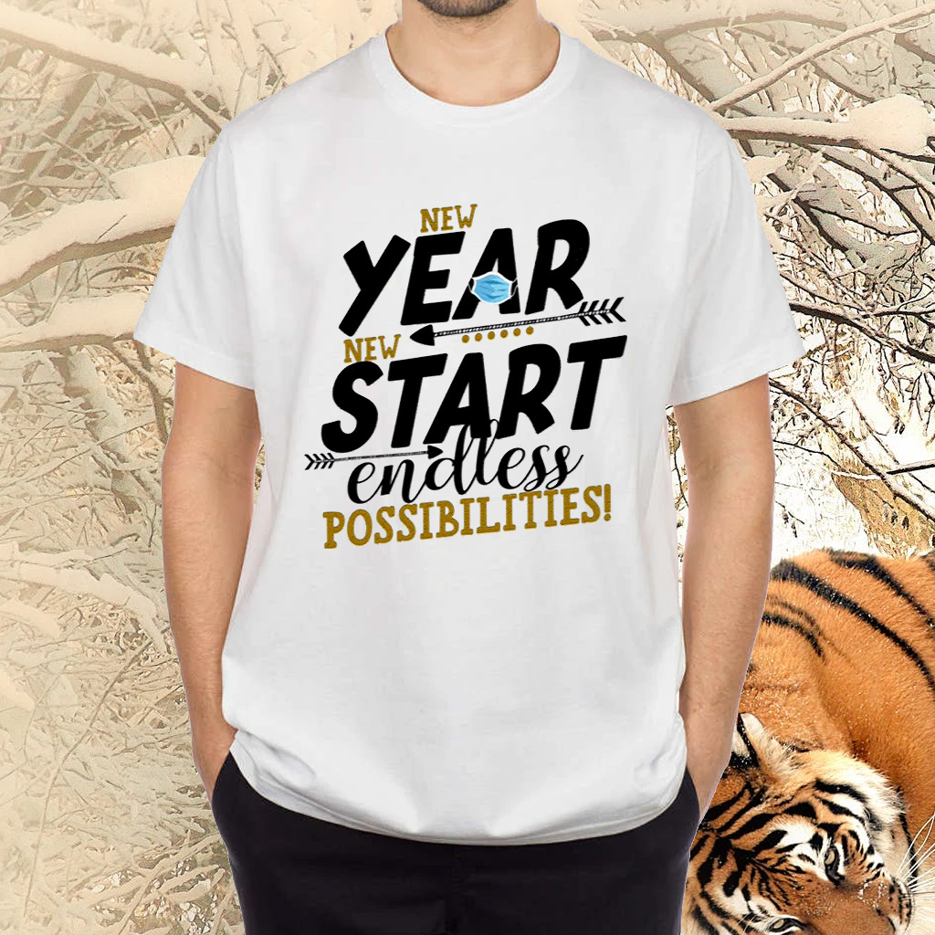New Year New Start Endless Possibility Shirt